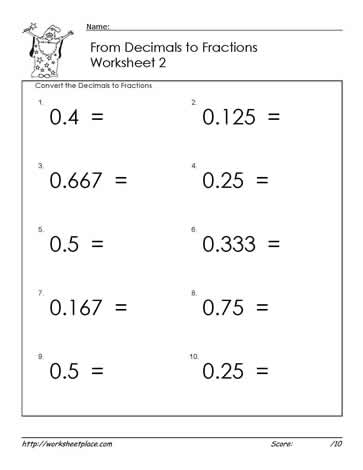 Decimals to Fractions Worksheets