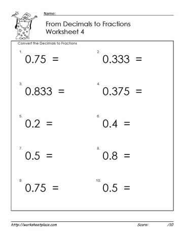 Decimals To Fractions Worksheets