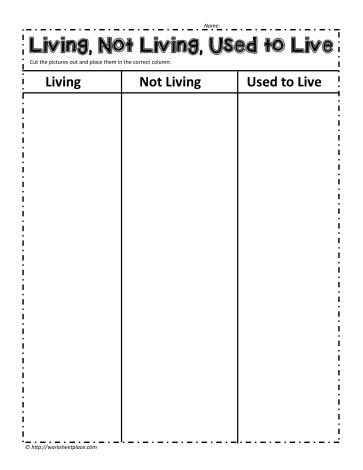 Living, Non Living, Used to Live Worksheets